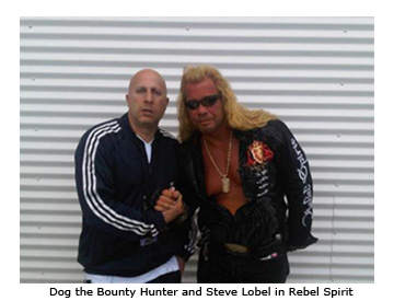 Rebel Spirit Ambassador Dog the Bounty Hunter and Steve Lobel