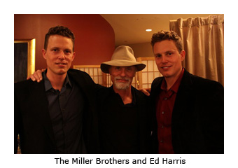 The Miller Brothers and Ed Harris