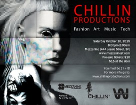 Chillin' Productions' Art, Fashion, Music, and Tech Event