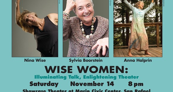 Wise Women: Illuminating Talk, Enlightening Theater In Marin County