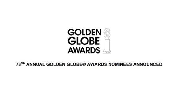 Nominees for the 73rd Golden Globe Awards